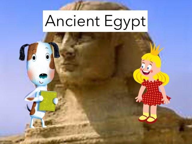 Ancient Egypt  by Kayla  Varner