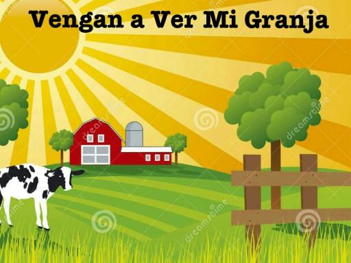 Vengan a Ver Mi Granja by Tuffy muggins