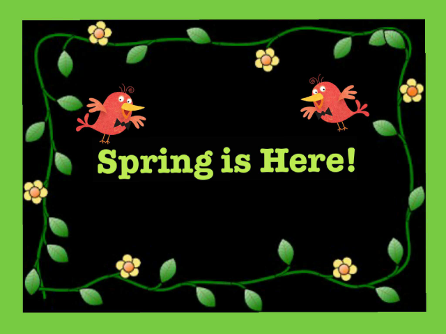 Spring is Here! What do You See? by Tuffy muggins