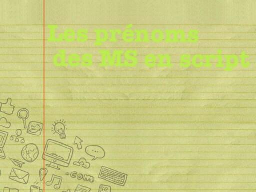 SRA Prenoms MS en script by Serge Salvat