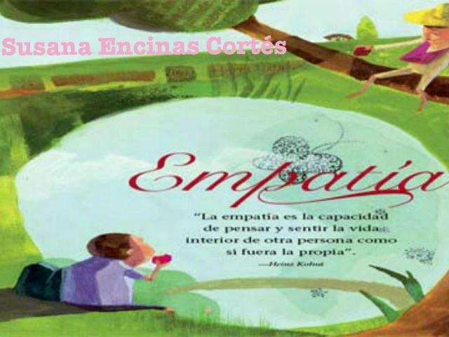 ¿¡Empatía! ? by Susana  Encinas