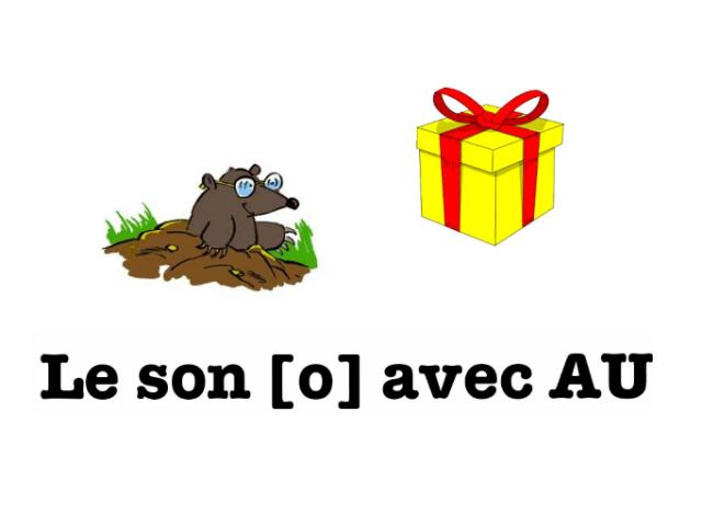 29. Le son [o] avec AU by Arnaud TILLON