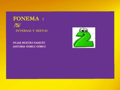 Fonema s: Inversa y  mixta by pilitoninas primitivas