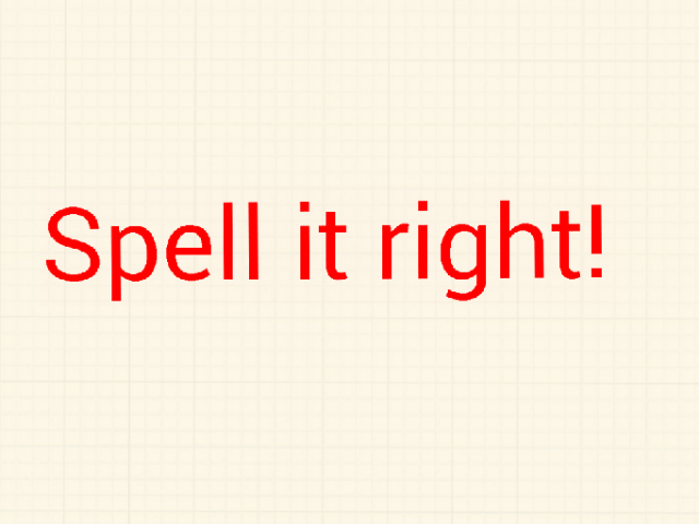 Spell it right! by Bryson Clark
