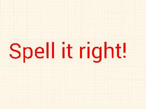 Spell it right! by Bryson Clark