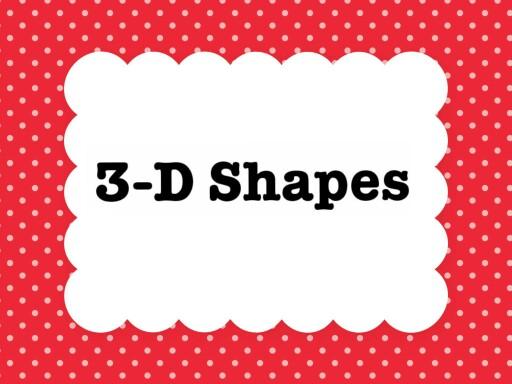 3-D Shapes  by liya harris56