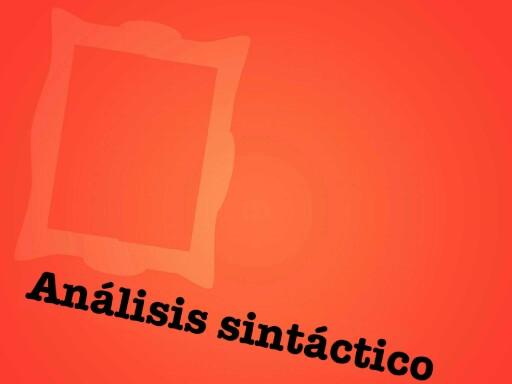 Análisis sintáctico  by ruben dario cascon palmero