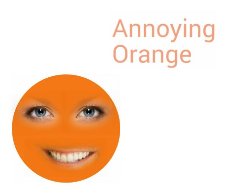 Annoying Orange by Jeremiah Noll