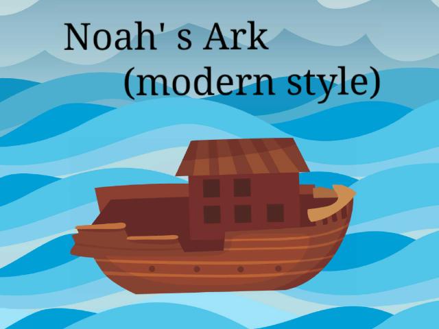 Noah's Ark by Anna Ruth