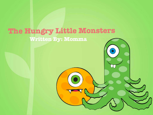 ¿The Hungry Little Monsters Story by Danielle Ramm