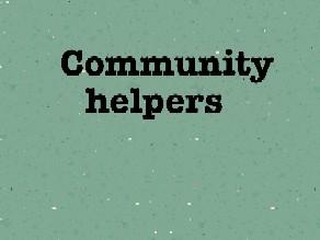 Community helpers by Gabriela Pedroso