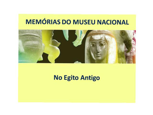 MEMÓRIAS DO MUSEU NACIONAL by Loide Aragão