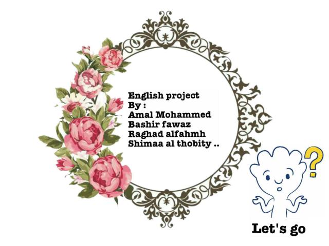 مشروع اللغة الانجليزية  by sharafat Mohammed
