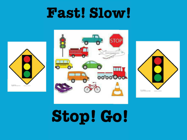 Fast! Slow! Stop! Go! by Tuffy muggins