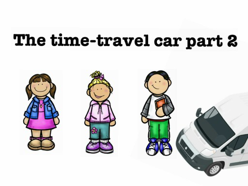 The time-travel car part 2 by ebony fant