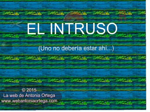 EL INTRU by Antonia Ortega López