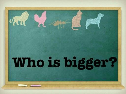 Who is bigger? by Kayla Nord