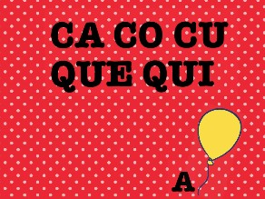 Ca, co, cu, que, qui by Colegio Jaby