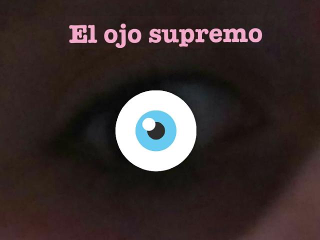 el ojo supremo by Ana Rosa Ortega