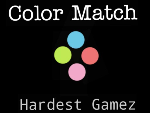 Color Match| Hardest Gamez by Hardest Gamez