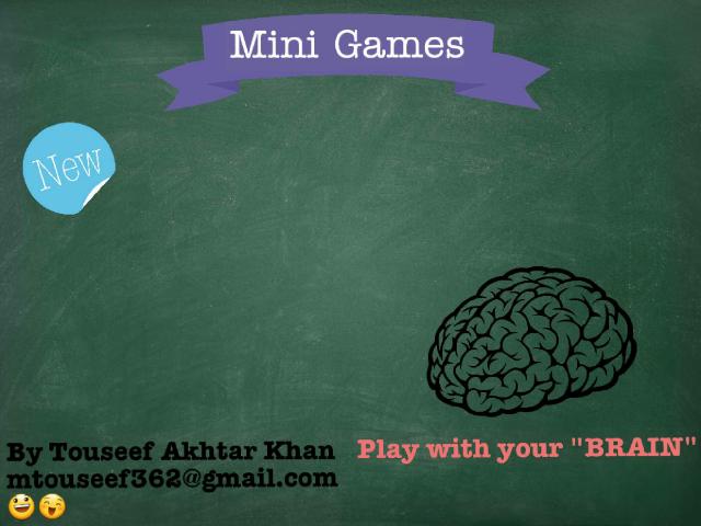 Mini Games  by M. Touseef Khan