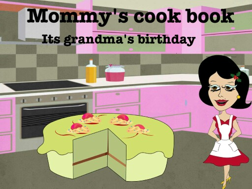 mommys cook book its her birthday by azael mariscal