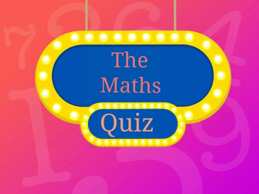 the maths quiz by Abhu Rattan