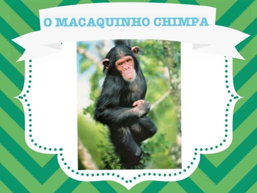 O MACAQUINHO CHIMPA  by Tobrincando Ufrj