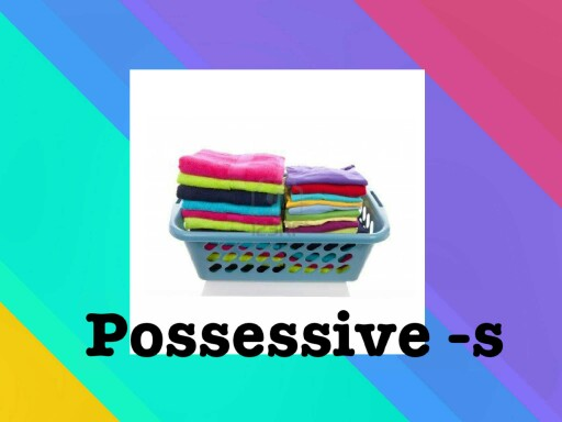 Possessive -s by menie pags