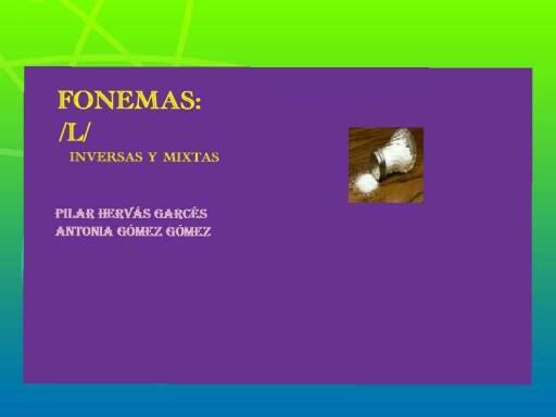 fonema l inversas y mixtas by pilitoninas primitivas
