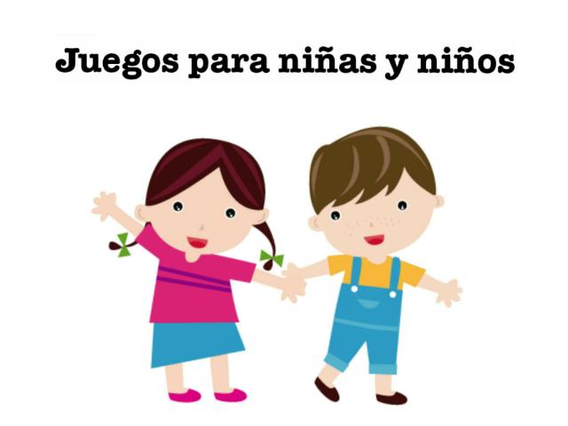 Juegos para niños y niñas by Lola Sierra
