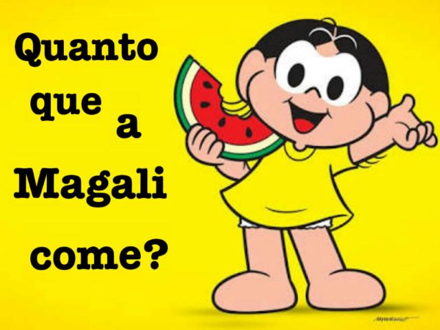 Quanto que a Magali come? by Tobrincando Ufrj