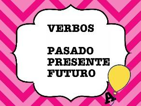 Verbos. Pasado, presente y futuro by Colegio Jaby