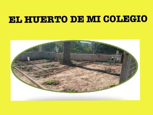 EL HUERTO DE MI COLE by pilitoninas primitivas