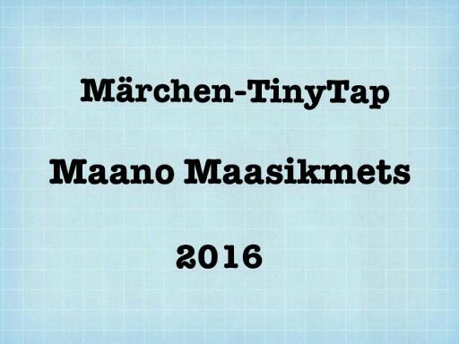 Märchen-TinyTap by Maano Maasikmets
