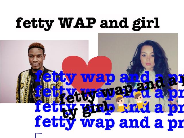 Fetty WAP and a girl tip: the heart by Elma  padason
