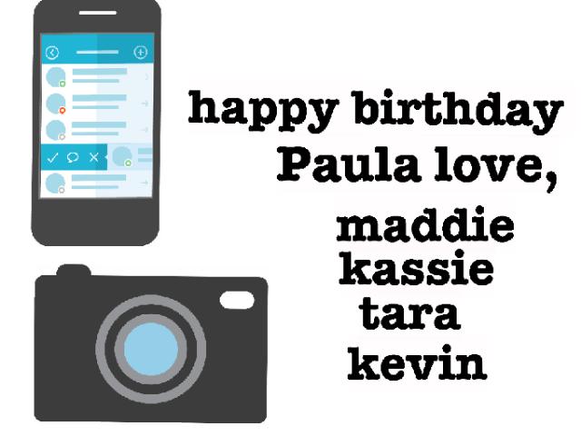 Paula's birthday by madison carey