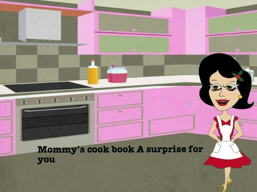 mommy's cook book a suprise for you by azael mariscal