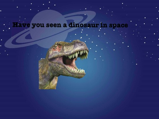 dinosaur in space by Kyson Tilling