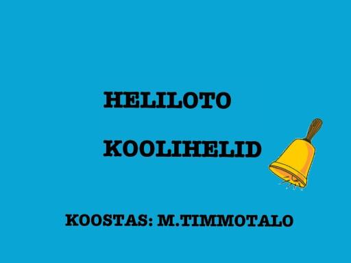 Heliloto- koolihelid by Tondi Kool