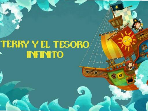 Terry y el tesoro infinito by William Castillo