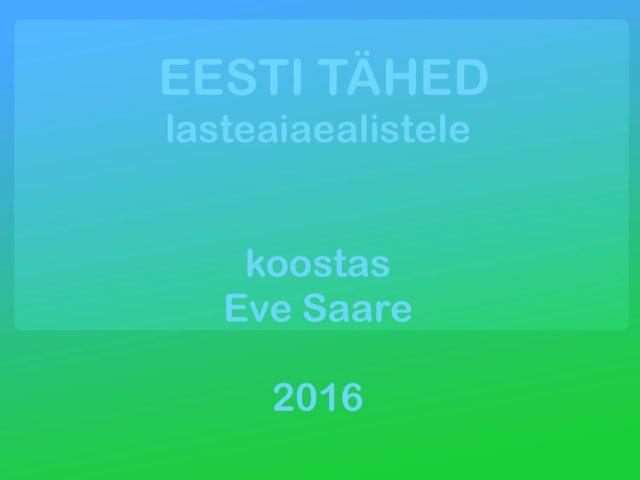 TÄHT SÕNA ALGUSES by Eve Saare