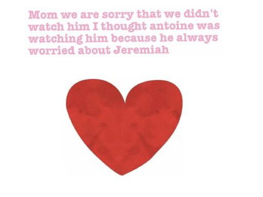 love note to mom sorry Jeremiah by Sandra maldonado