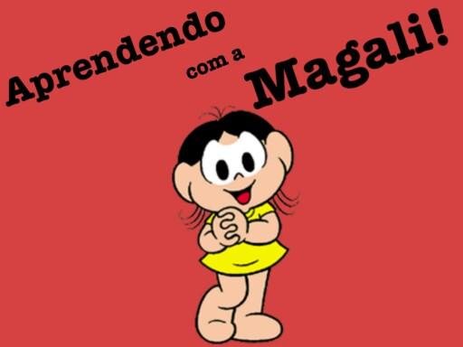 Aprendendo com a Magali! by Rozane Helena Magalhães de Oliveira