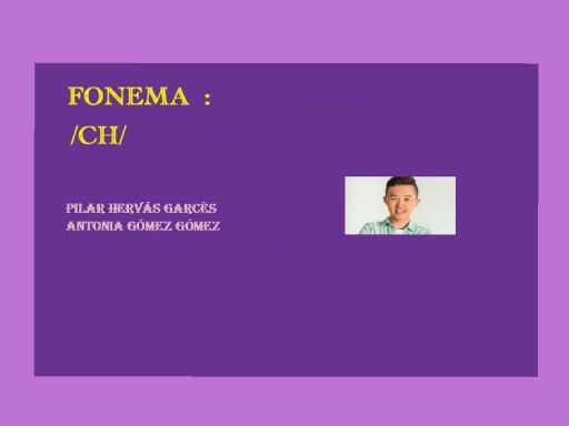 Fonema ch by pilitoninas primitivas