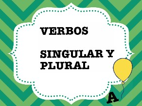 Verbos. Singular y plural by Colegio Jaby