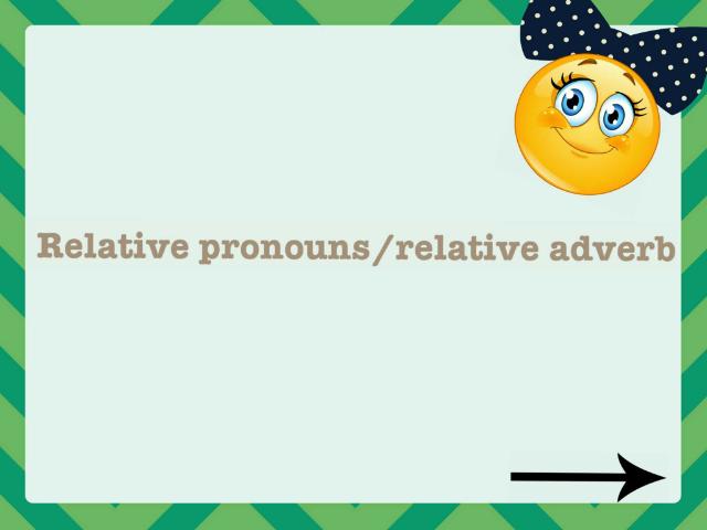 relative pronouns and adverb  by Princess Mäýøýä
