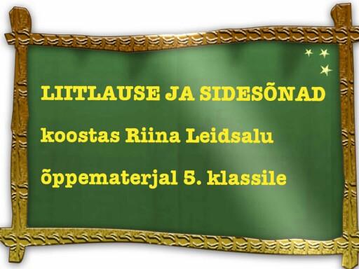 Sidesõnad liitlauses by Riina Leidsalu