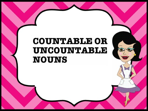 COUNTABLE OR UNCOUNTABLE ? by Andriana Andrijević