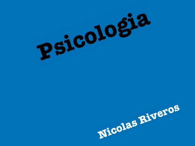 Trata sobre la Psicologia by Nicolas Riveros